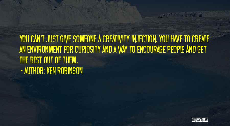 Someone You Can Have Quotes By Ken Robinson
