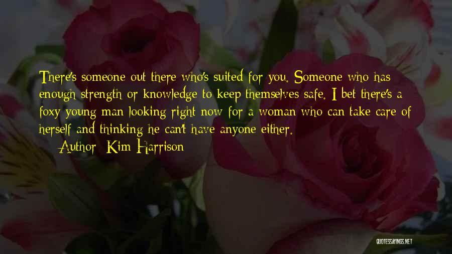 Someone You Can Have Quotes By Kim Harrison
