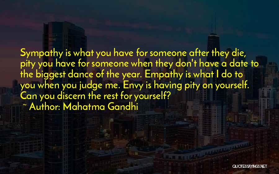 Someone You Can Have Quotes By Mahatma Gandhi