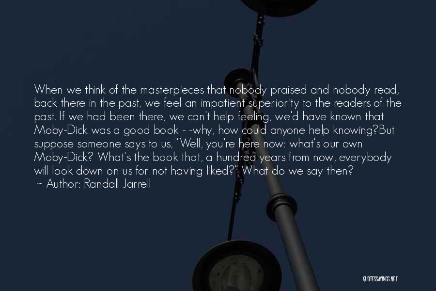 Someone You Can Have Quotes By Randall Jarrell