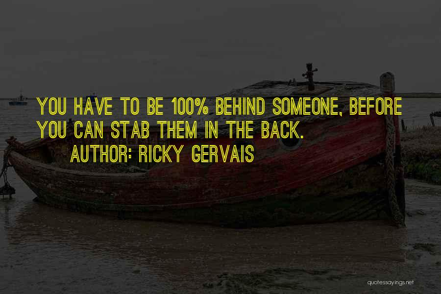 Someone You Can Have Quotes By Ricky Gervais