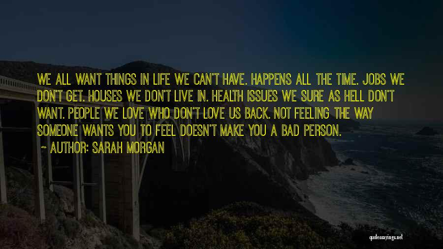 Someone You Can Have Quotes By Sarah Morgan