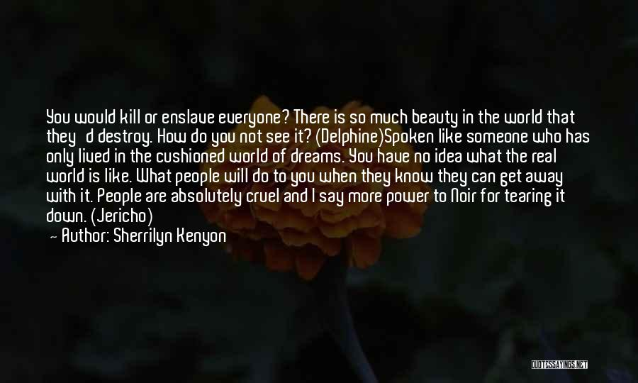 Someone You Can Have Quotes By Sherrilyn Kenyon