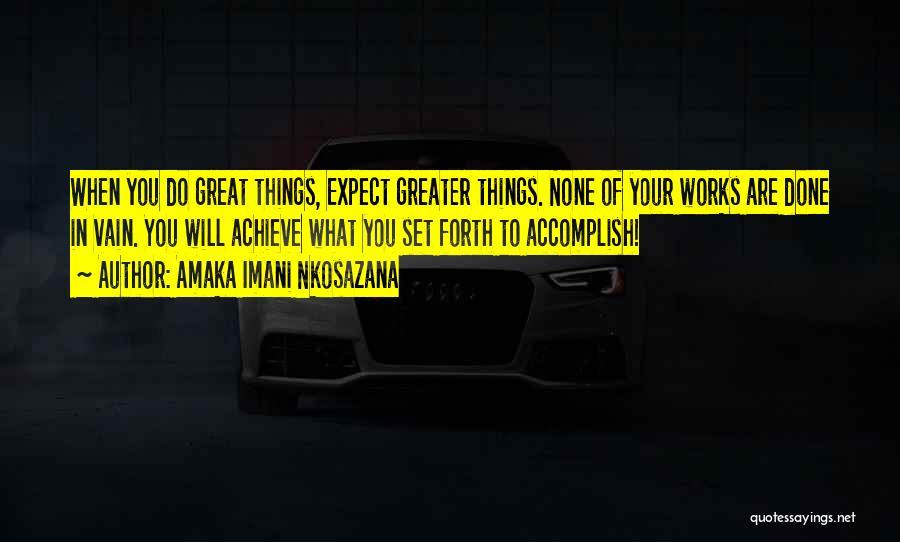 Someone You Love Changing Your Life Quotes By Amaka Imani Nkosazana