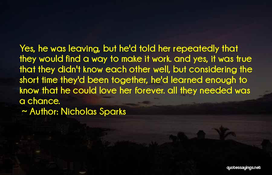 Someone You Love Is Leaving Quotes By Nicholas Sparks