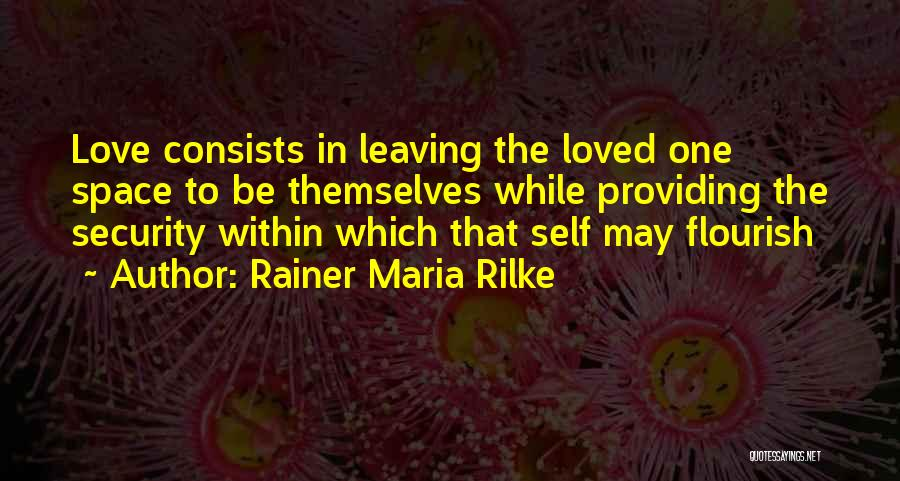 Someone You Love Is Leaving Quotes By Rainer Maria Rilke