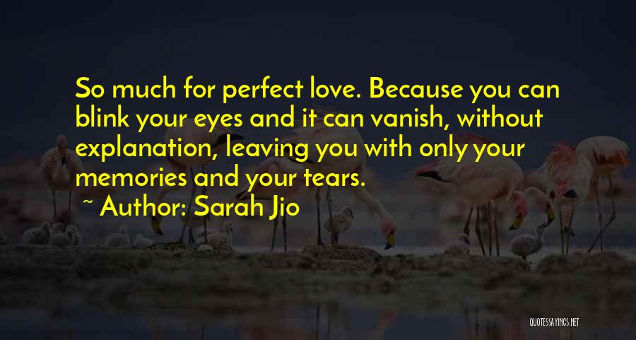 Someone You Love Is Leaving Quotes By Sarah Jio