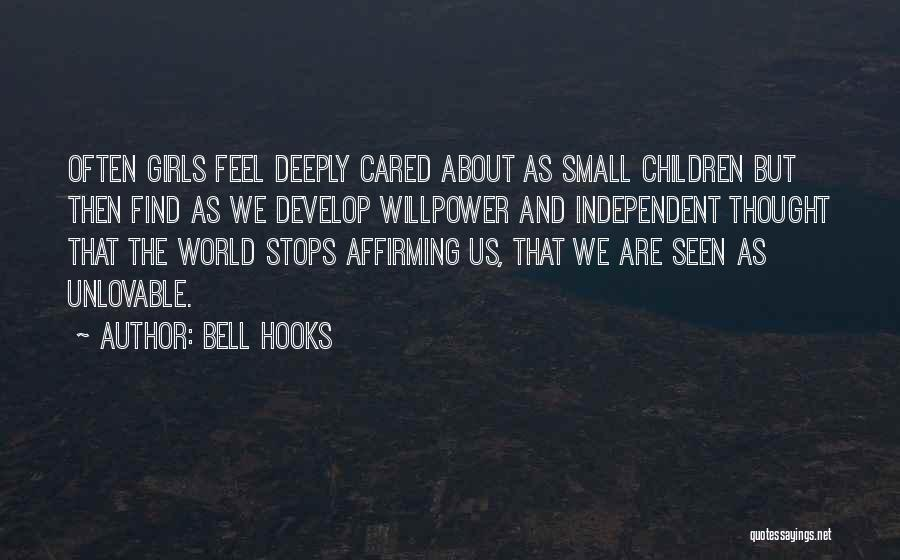 Someone You Thought Cared Quotes By Bell Hooks