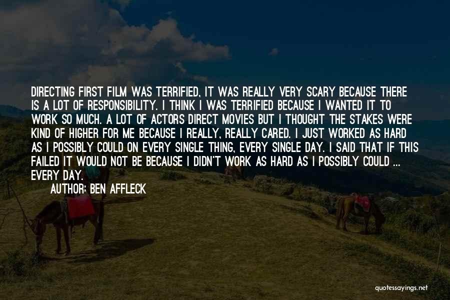 Someone You Thought Cared Quotes By Ben Affleck