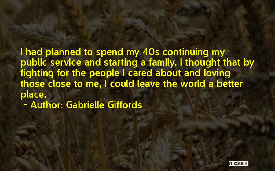 Someone You Thought Cared Quotes By Gabrielle Giffords