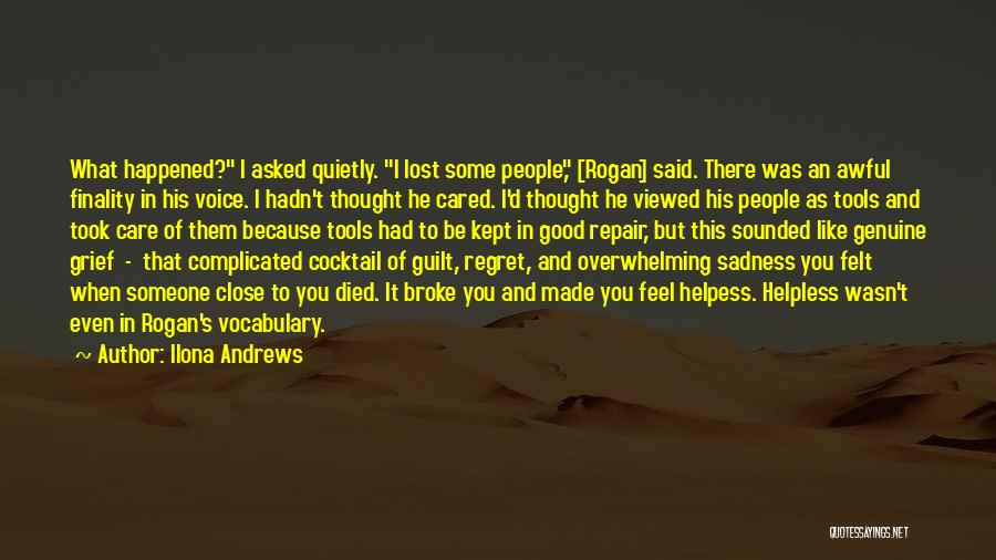 Someone You Thought Cared Quotes By Ilona Andrews
