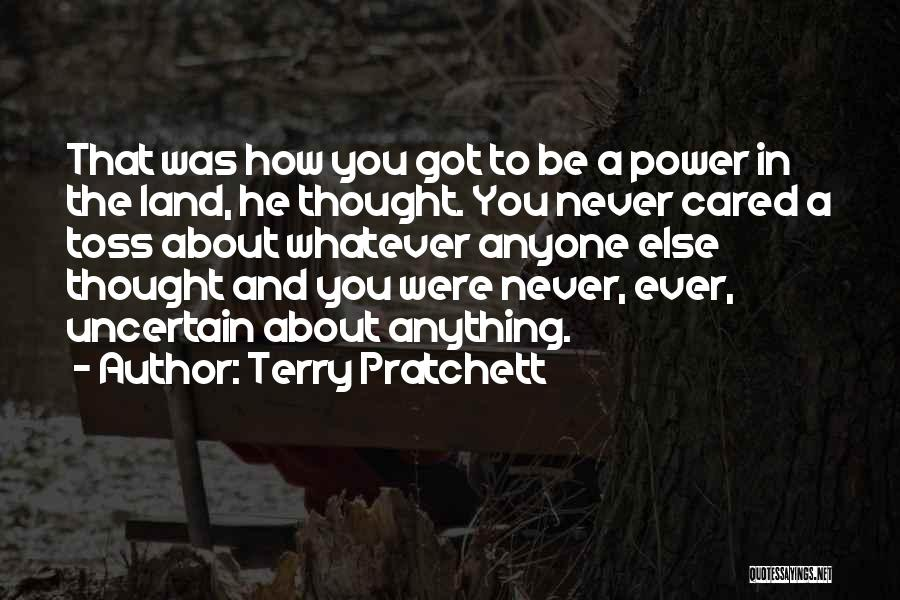 Someone You Thought Cared Quotes By Terry Pratchett