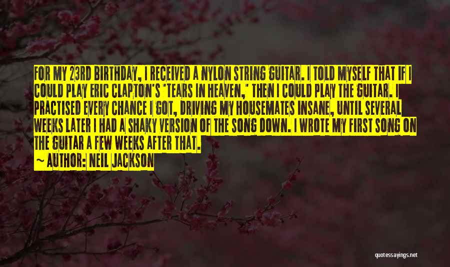 Someone's Birthday In Heaven Quotes By Neil Jackson