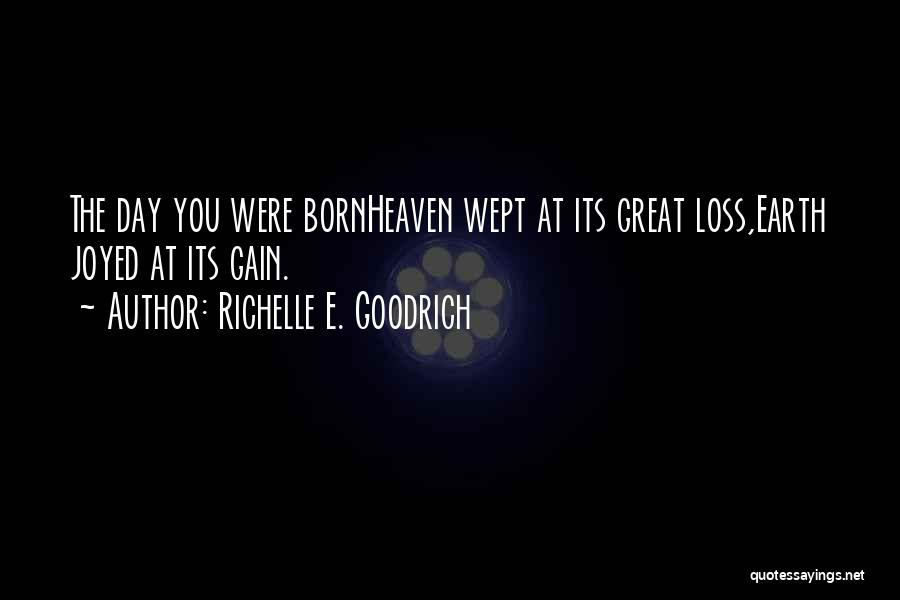 Someone's Birthday In Heaven Quotes By Richelle E. Goodrich