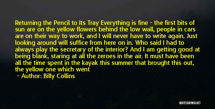 Something Being Over Quotes By Billy Collins