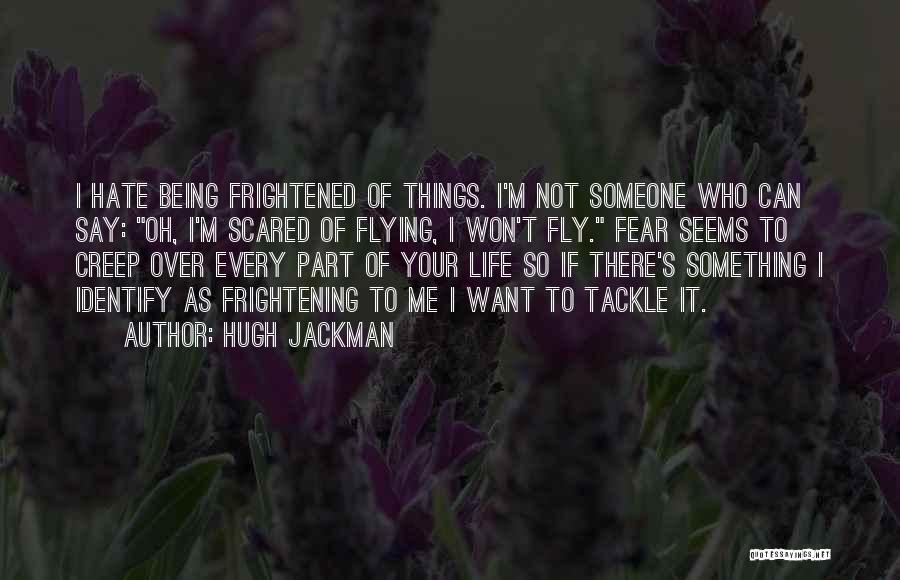 Something Being Over Quotes By Hugh Jackman