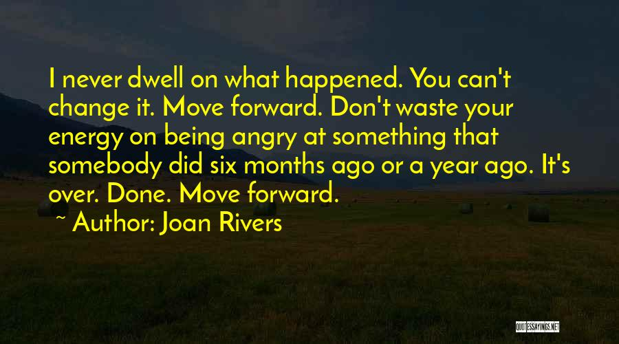 Something Being Over Quotes By Joan Rivers