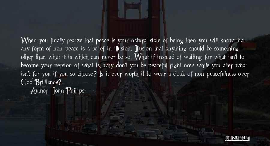 Something Being Over Quotes By John Phillips