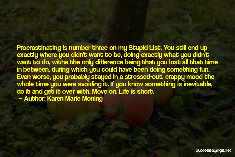 Something Being Over Quotes By Karen Marie Moning
