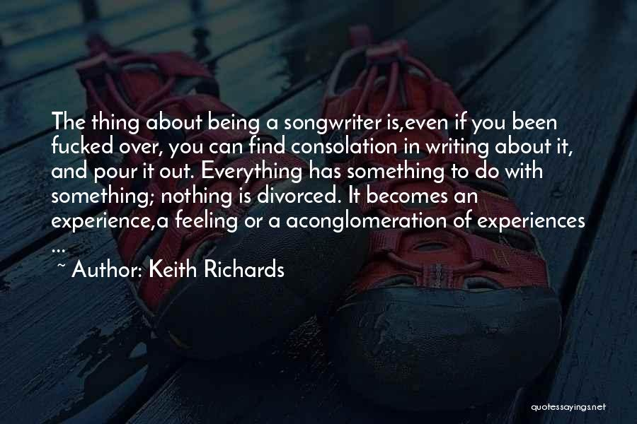 Something Being Over Quotes By Keith Richards