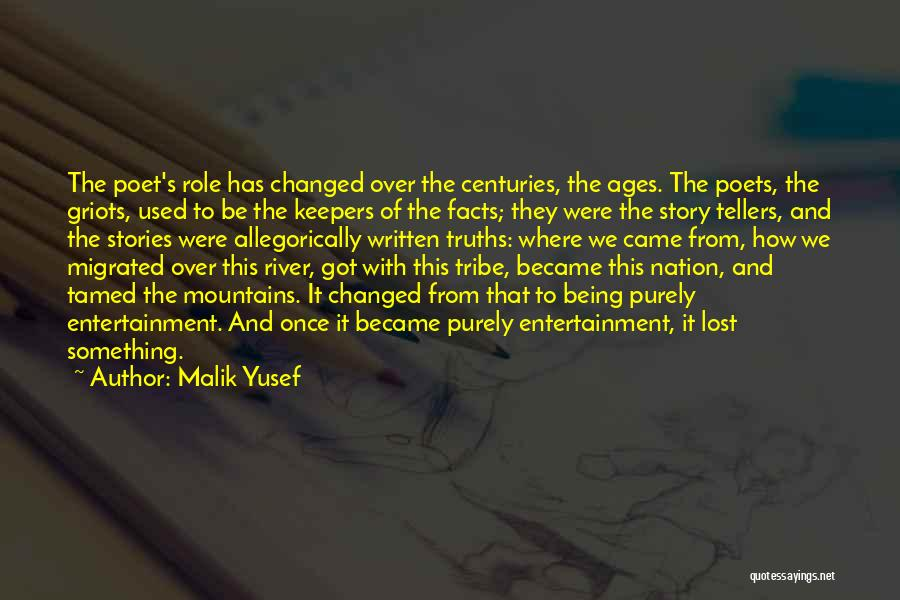 Something Being Over Quotes By Malik Yusef