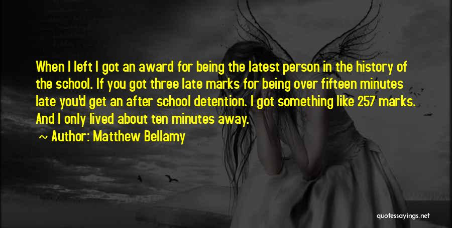 Something Being Over Quotes By Matthew Bellamy
