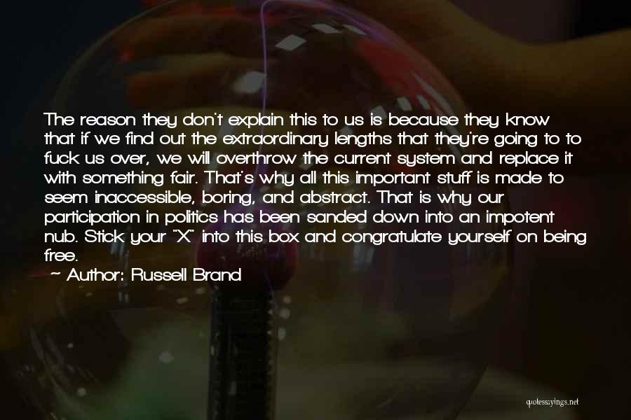 Something Being Over Quotes By Russell Brand