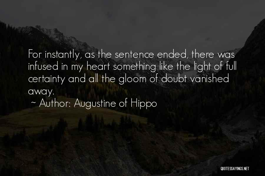 Something In My Heart Quotes By Augustine Of Hippo