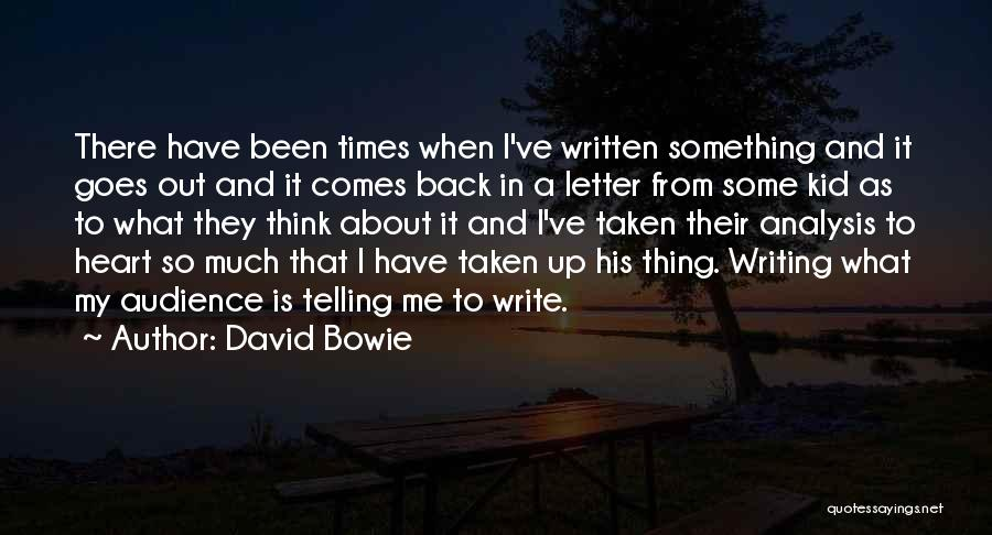 Something In My Heart Quotes By David Bowie