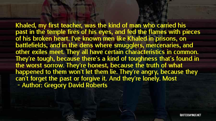 Something In My Heart Quotes By Gregory David Roberts