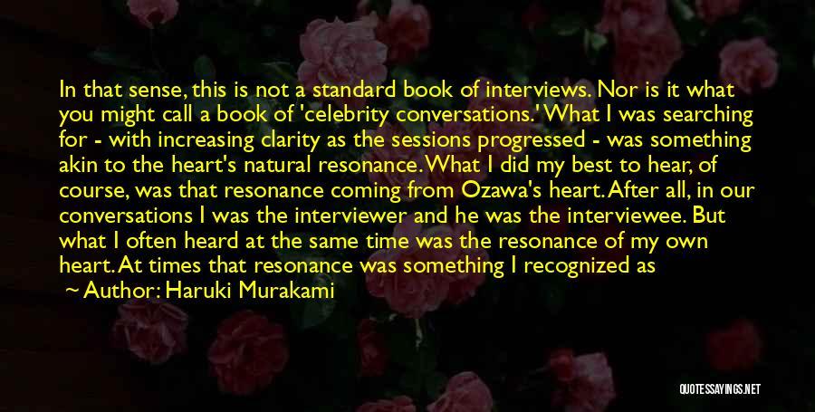 Something In My Heart Quotes By Haruki Murakami