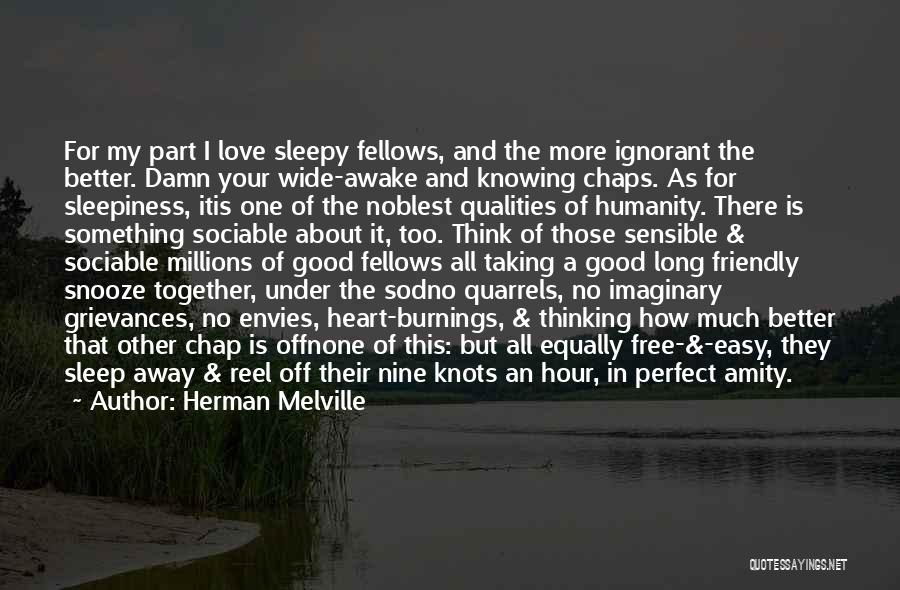 Something In My Heart Quotes By Herman Melville