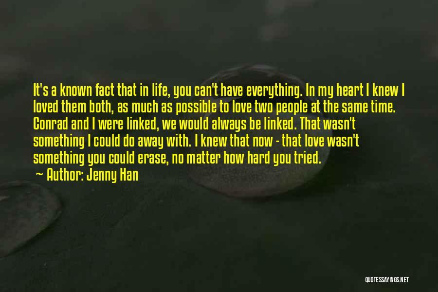 Something In My Heart Quotes By Jenny Han