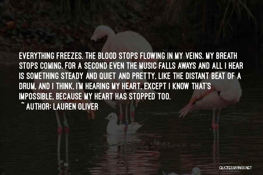 Something In My Heart Quotes By Lauren Oliver