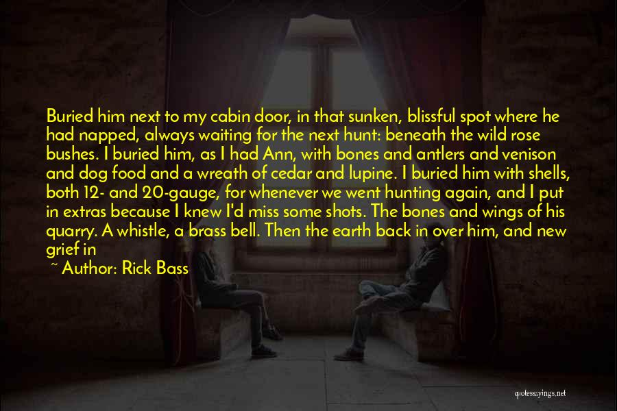 Something In My Heart Quotes By Rick Bass