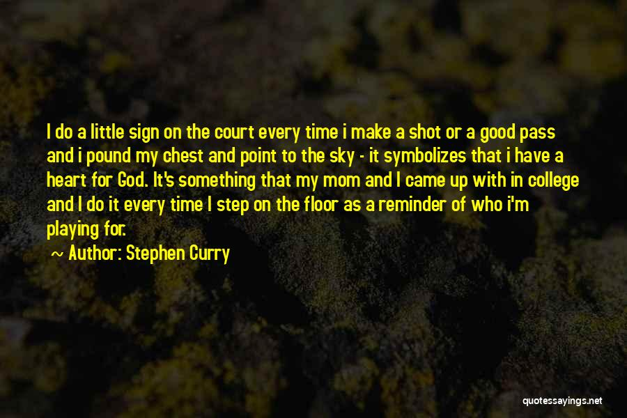 Something In My Heart Quotes By Stephen Curry