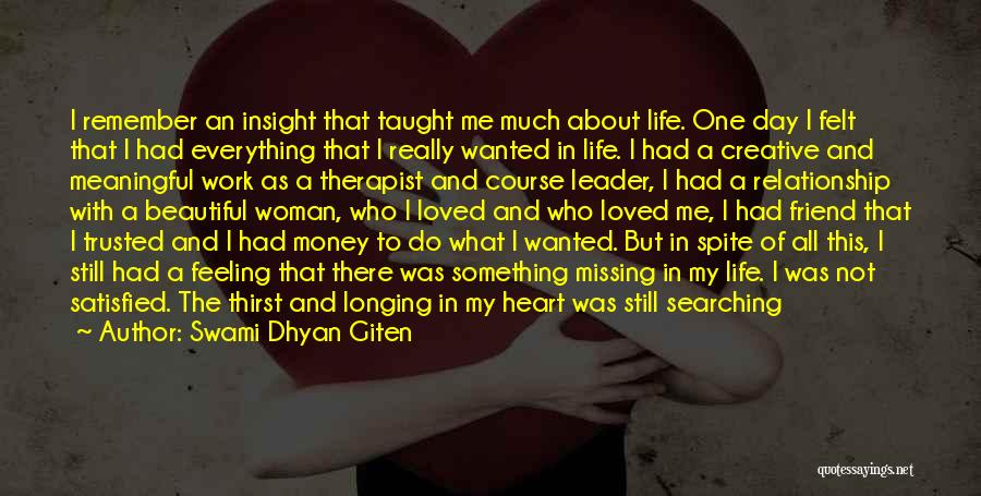 Something In My Heart Quotes By Swami Dhyan Giten