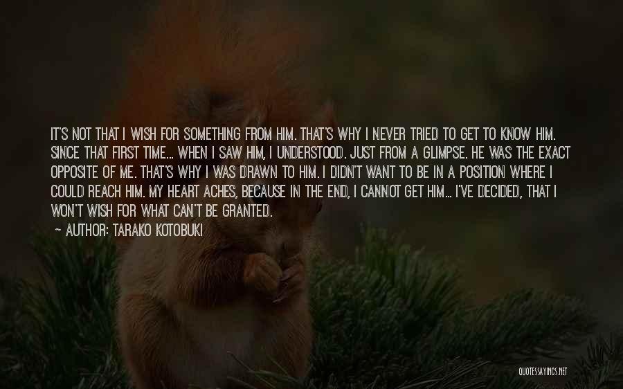 Something In My Heart Quotes By Tarako Kotobuki