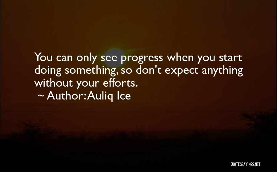 Something You Can't Change Quotes By Auliq Ice