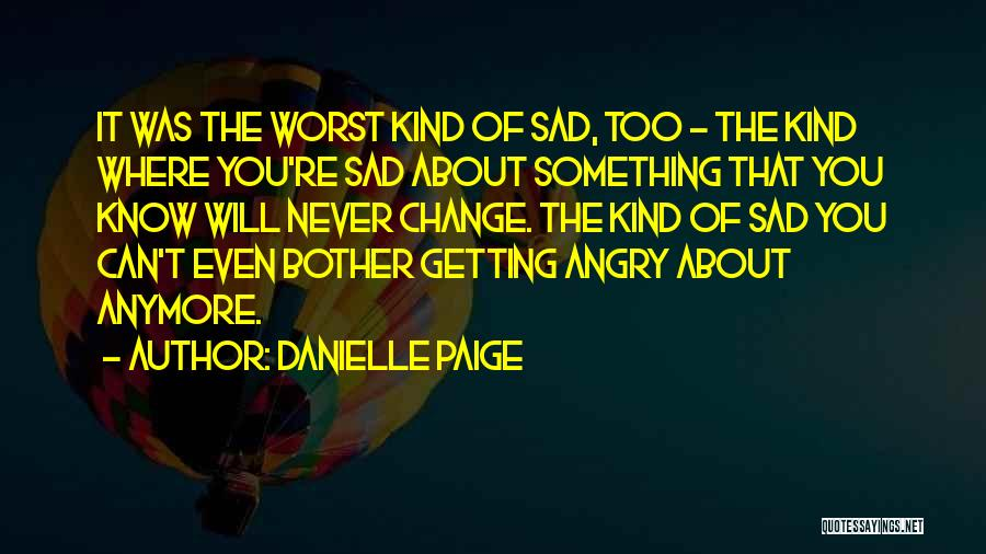 Something You Can't Change Quotes By Danielle Paige