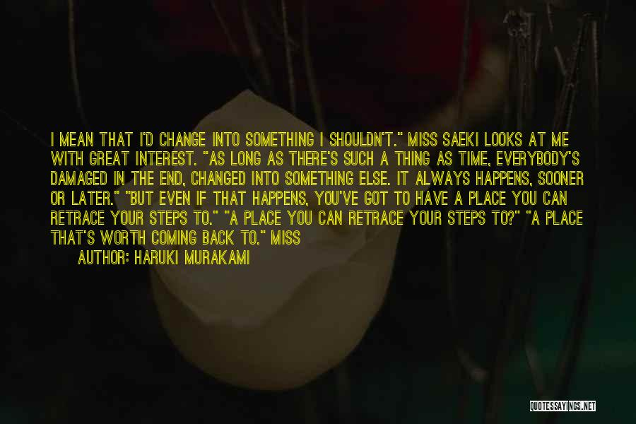 Something You Can't Change Quotes By Haruki Murakami