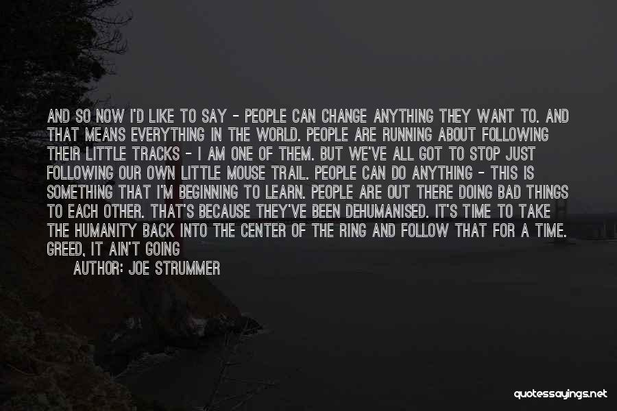Something You Can't Change Quotes By Joe Strummer