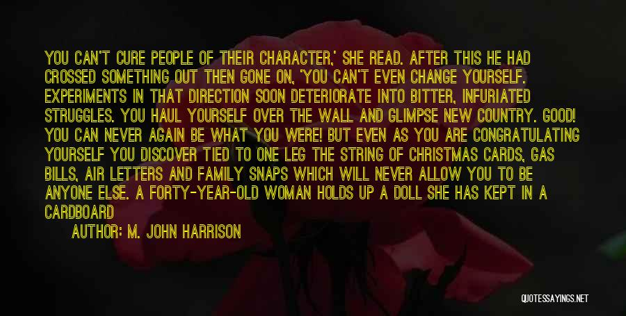 Something You Can't Change Quotes By M. John Harrison