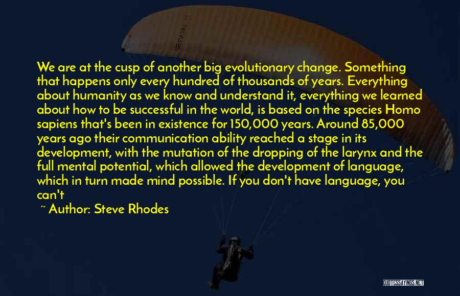Something You Can't Change Quotes By Steve Rhodes