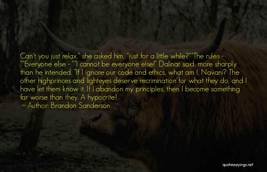 Something You Deserve Quotes By Brandon Sanderson