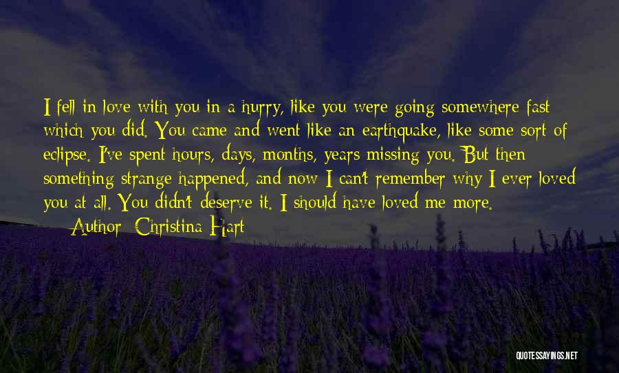 Something You Deserve Quotes By Christina Hart