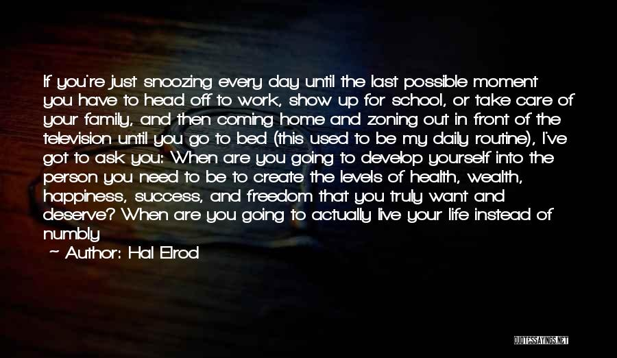 Something You Deserve Quotes By Hal Elrod