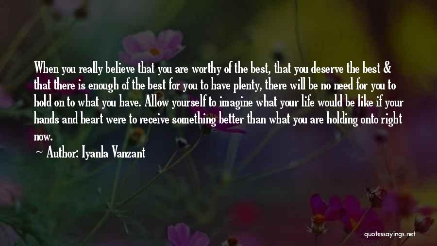 Something You Deserve Quotes By Iyanla Vanzant