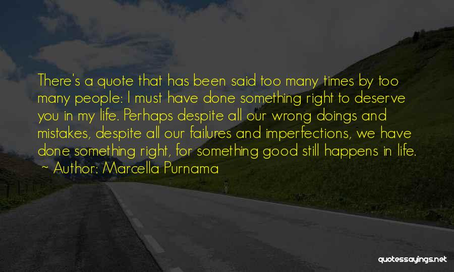 Something You Deserve Quotes By Marcella Purnama