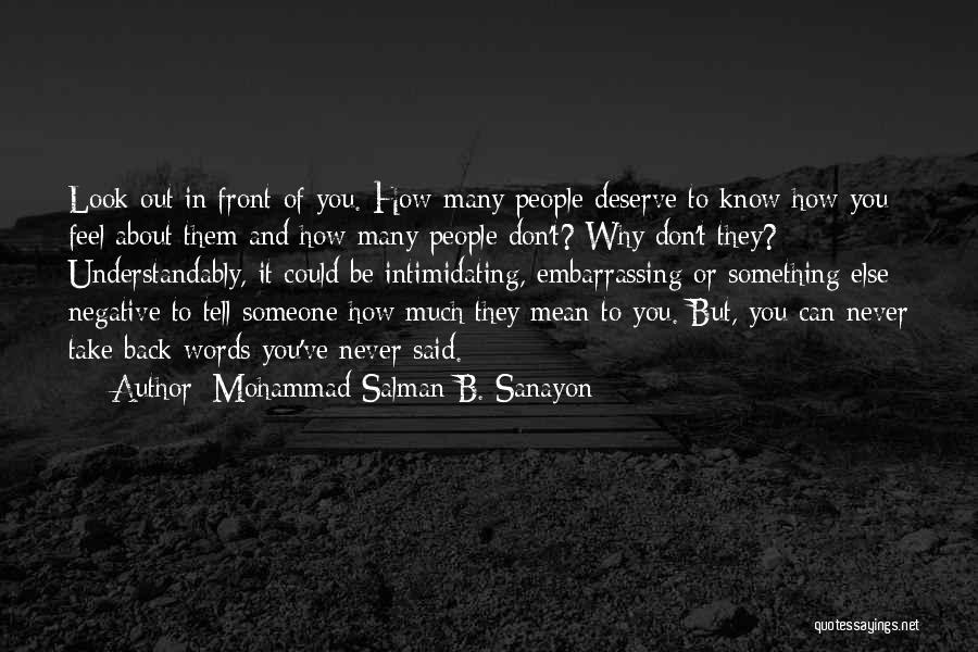 Something You Deserve Quotes By Mohammad Salman B. Sanayon